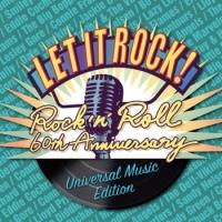 レット・イット・ロック!~ロックン・ロール60周年 ユニバーサル ミュージック編