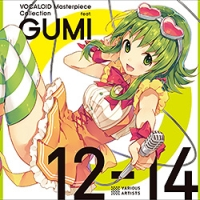VOCALOID Masterpiece Collection feat. GUMI 12-14