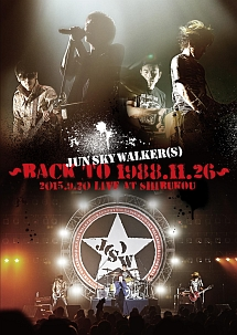 ~Back to 1988.11.26~2015.9.20 Live at SHIBUKOU