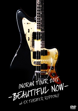 TOUR 2015-BEAUTIFUL NOW-at EX THEATER ROPPONGI
