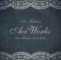 Aoi Works ~best collection 2011-2016~