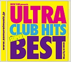 SHOW TIME presents ULTRA CLUB HITS SUPER BEST Mixed By DJ SHUZO