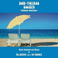 BON-VOYAGE ESCAPE ~Summer Coolness~