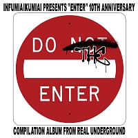 "バディ『韻踏合組合 presents ""ENTER"" ~10th Anniversary Compilation Album~』"