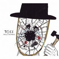 トクマルシューゴ『TOSS』