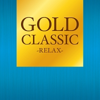 GOLD CLASSIC~RELAX~