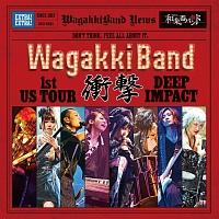 WagakkiBand 1st US Tour 衝撃 -DEEP IMPACT-