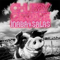 CHUBBY GROOVE(DVD付)[初回限定版]