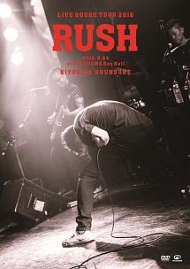 LIVE HOUSE TOUR 「RUSH」 2016.9.24 at YOKOHAMA Bay Hall