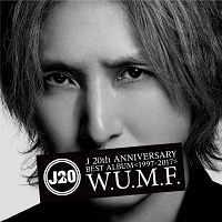 J 20th Anniversary BEST ALBUM<1997-2017> W.U.M.F.