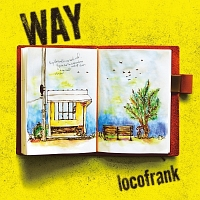 locofrank『WAY』