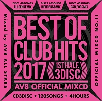 BEST OF CLUB HITS 2017-1st half- AV8 OFFICIAL MIXCD