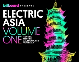 Billboard Presents Electric Asia Vol. 1