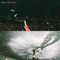 Base Ball Bear『光源』