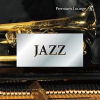 JAZZ -Premium Lounge-