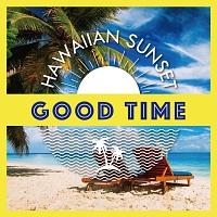 Hawaiian sunset~good time~