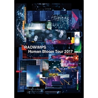 RADWIMPS LIVE 「Human Bloom Tour 2017」
