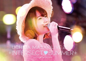 UCHIDA MAAYA LIVE 2017 「+INTERSECT・SUMMER+」