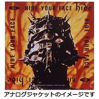 HIDE YOUR FACE【完全受注生産盤】