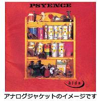 PSYENCE【完全受注生産盤】