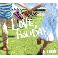 LOVE,HOLIDAY.