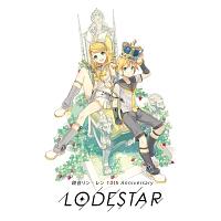 Neru feat.鏡音リン『KARENT presents 10th Anniversary -LODESTAR-』