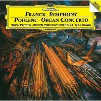 フランク:交響曲ニ短調 プーランク:オルガン、弦楽とティンパニのための協奏曲