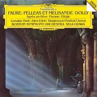 フォーレ:劇音楽≪ペレアスとメリザンド≫ 組曲≪ドリー≫ 夢のあとに、パヴァーヌ、エレジー