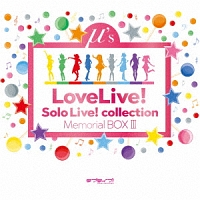ラブライブ!/μ's(ミューズ)『ラブライブ! School idol project Solo Live! collection Memorial BOX III』
