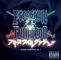 FREESTYLE DUNGEON ORIGINAL SOUNDTRACK VOL.2