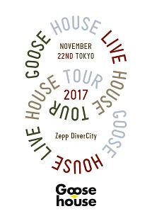 Goose house Live House Tour 2017.11.22 TOKYO