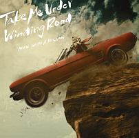 Winding Road/Take Me Under