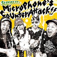 SUZISUZI『MICROPHONE'S COUNTER ATTACK!!』