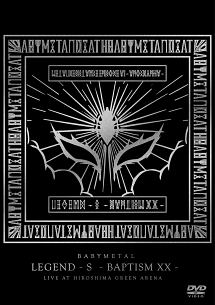 「LEGEND-S-BAPTISM XX-」(LIVE AT HIROSHIMA GREEN ARENA)
