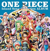 ワンピース『ONE PIECE Island Song Collection ALBUM』