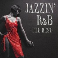 ジャジン・R&B・ザ・ベスト