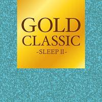 GOLD CLASSIC~SLEEPII~