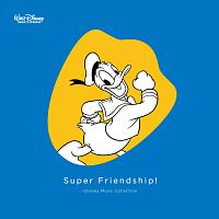 Super Friendship! ~Disney Music Collection