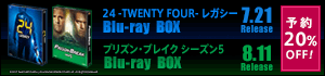 24 -TWENTY FOUR- レガシー ブルーレイBOX/プリズン・ブレイク シーズン5 ブルーレイBOX